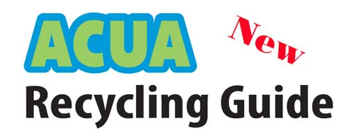 ACUA Recycling Guide [Link to ACUA Recycling Guide page]